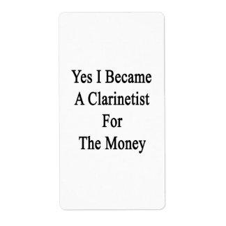 Hice sí Clarinetist para el dinero Etiqueta De Envío