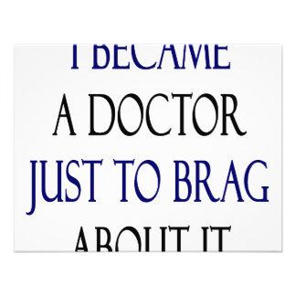 Hice un doctor Just To Brag About él Invitacion Personalizada