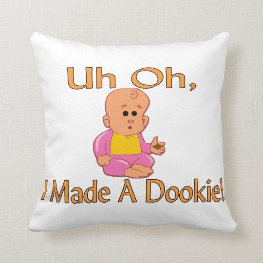 Hice un Dookie Cojín Decorativo