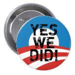 Hicimos sí el botón del logotipo de Obama Pins