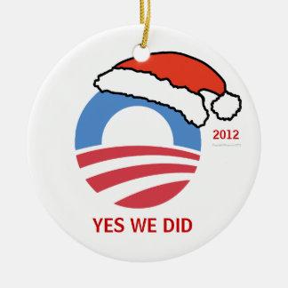 Hicimos sí el ornamento del día de fiesta de Obama Adorno Navideño Redondo De Cerámica