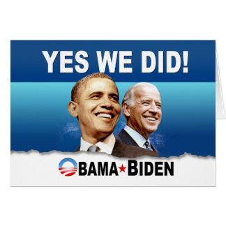 ¡Hicimos sí! Obama - Biden Tarjeta De Felicitación