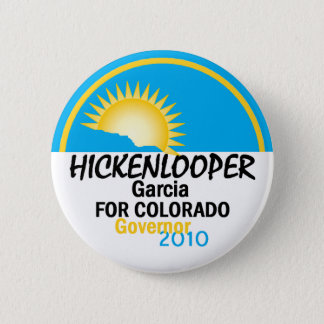 Hickenlooper Garcia 2010 Button