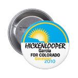 Hickenlooper Garcia 2010 Button