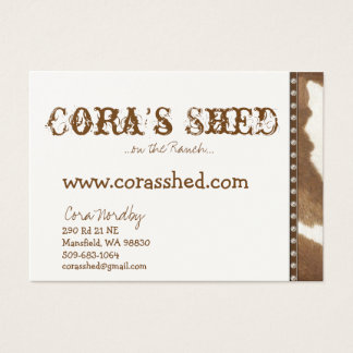 hide and nails, Cora's Shed, ...on the Ranch...... Business Card