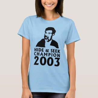 Hide And Seek Champion 2003 T-Shirt