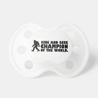 Hide and Seek Champion of the World | Sasquatch Baby Pacifiers