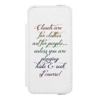 Hide and Seek Rainbow Quote iPhone 5 or 5s case
