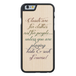 Hide and Seek Rainbow Quote iPhone 6 case