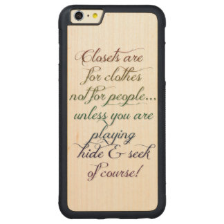 Hide and Seek Rainbow Quote iPhone 6 Plus Case
