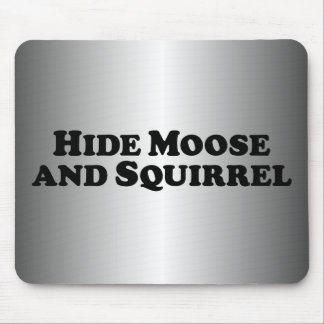 Hide Moose and Squirrel - Mixed Clothes Mouse Pad
