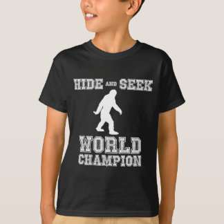 Hide & Seek World Champion T-Shirt