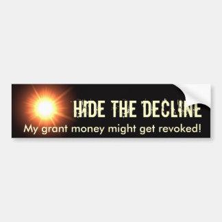 Hide the Decline Car Bumper Sticker