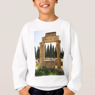Hierapolis - ancient Greek city near  Pamukkale Sweatshirt