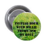 hierba, Inupiaq HourWith WillieThurs 2pmOn KOTZ Pin