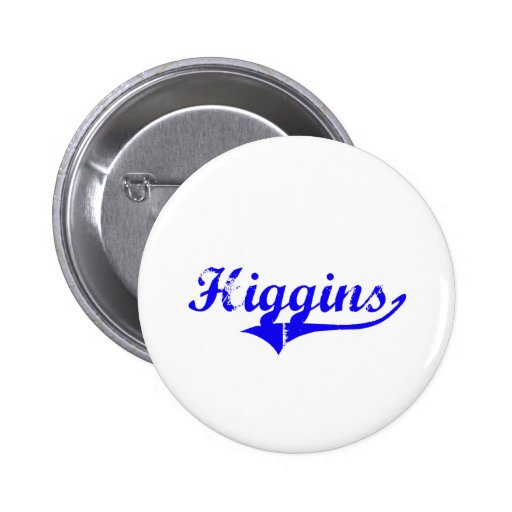 Higgins Surname Classic Style Pinback Buttons