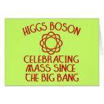 Higgs Boson Celebrating Mass Since the Big Bang Greeting Cards