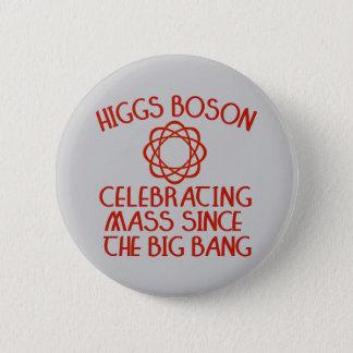 Higgs Boson Celebrating Mass Since the Big Bang Pinback Button