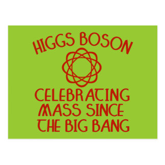 Higgs Boson Celebrating Mass Since the Big Bang Postcard
