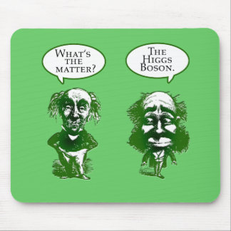 Higgs Boson Physics Humor Gifts Mouse Pad