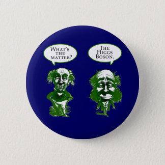 Higgs Boson Physics Humor Gifts Pinback Button