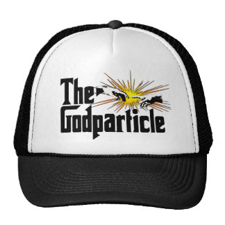 Higgs Boson The Godparticle Trucker Hat
