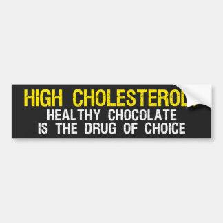 High Cholesterol? Bumper Sticker
