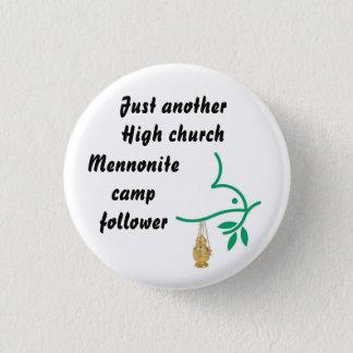 High church Mennonite camp follower Pinback Button