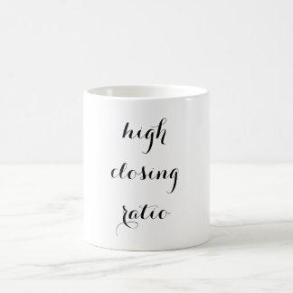 high closing ratio - MUG FOR BITCHES WHO CLOSE