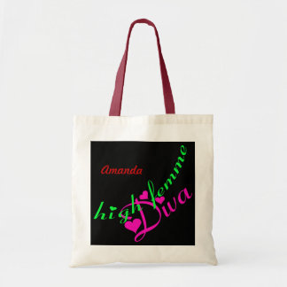 High Femme Diva Customizable Bags