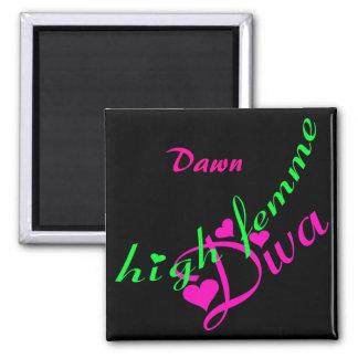 High Femme Diva Customizable Magnet