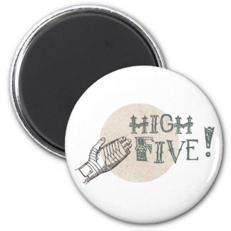 high five! 2 inch round magnet