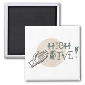 high five! 2 inch square magnet