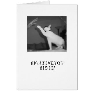 HIGH FIVE,YOU DID IT! CARD