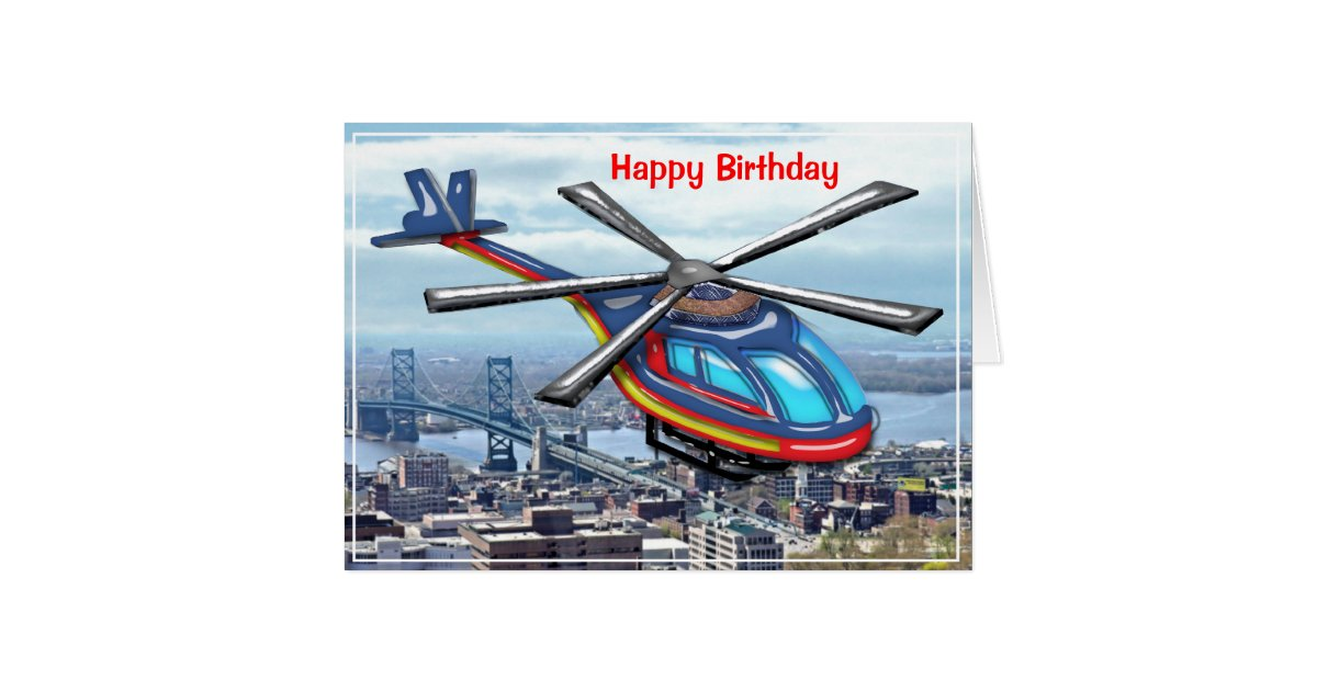 high flying helicopter over city happy birthday card