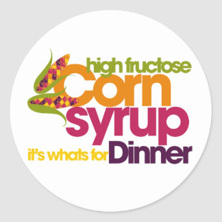 High Fructose Corn Syrup Classic Round Sticker