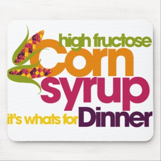 High Fructose Corn Syrup Mouse Pad