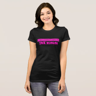 High-Functioning Mess T-Shirt