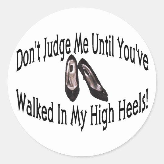 High Heels Classic Round Sticker