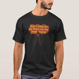 High Horse T-Shirt