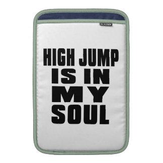 HIGH JUMP IS IN MY SOUL MacBook SLEEVES