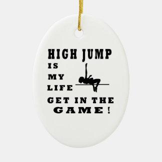 High Jump Is My Life Ceramic Ornament