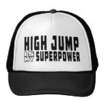 High Jump is my superpower Hats