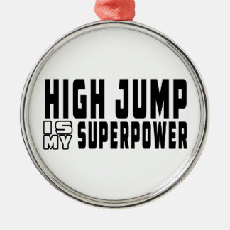 High Jump is my superpower Ornament