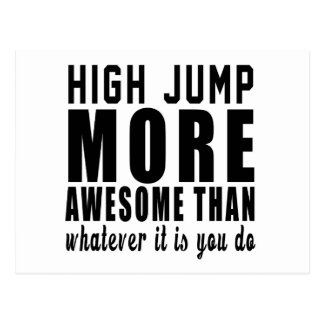 High Jump more awesome than whatever it is you do Postcard