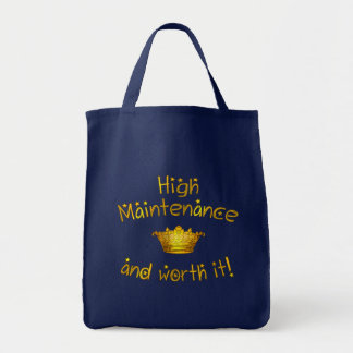 High Maintenance And Worth it! Canvas Bags