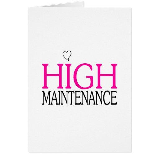 High Maintenance Greeting Card