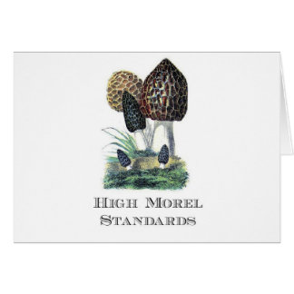 High Morel Standards Card