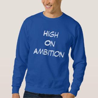 High On Ambition Mens Sweatshirt Jumpers