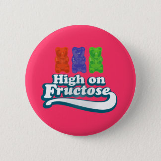 High on Fructose Button
